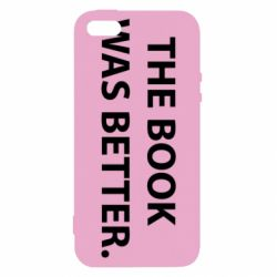 Чехол для iPhone5/5S/SE The book was better. - FatLine