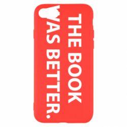 Чехол для iPhone 7 The book was better. - FatLine