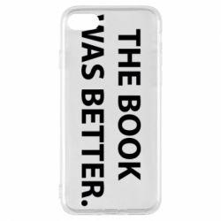 Чехол для iPhone 8 The book was better. - FatLine