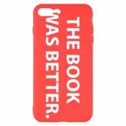 Чехол для iPhone 8 Plus The book was better. - FatLine
