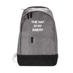Городской рюкзак The day is my enemy