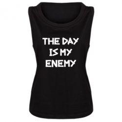 Женская майка The day is my enemy