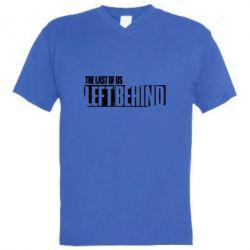 Чоловіча футболка з V-подібним вирізом The Last of us Left Behind