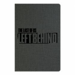 Блокнот А5 The Last of us Left Behind