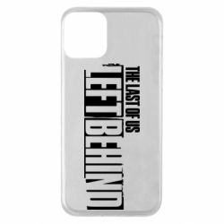 Чохол для iPhone 11 The Last of us Left Behind