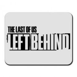 Килимок для миші The Last of us Left Behind