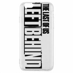 Чохол для iPhone 6/6S The Last of us Left Behind