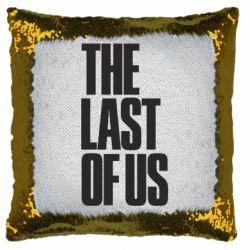 Подушка-хамелеон The Last of Us