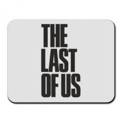 Килимок для миші The Last of Us