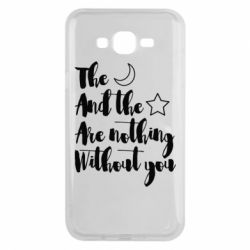 Чохол для Samsung J7 2015 The moon and the stars are nothing without you