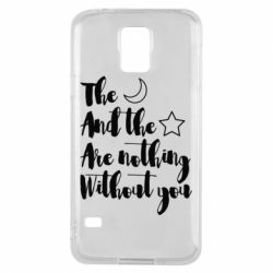 Чохол для Samsung S5 The moon and the stars are nothing without you