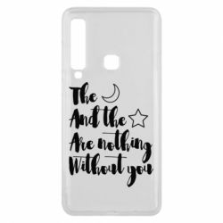 Чохол для Samsung A9 2018 The moon and the stars are nothing without you