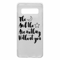 Чохол для Samsung S10 The moon and the stars are nothing without you