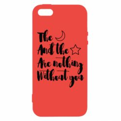 Чохол для iphone 5/5S/SE The moon and the stars are nothing without you