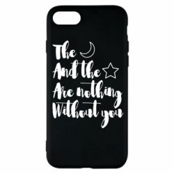 Чохол для iPhone 8 The moon and the stars are nothing without you