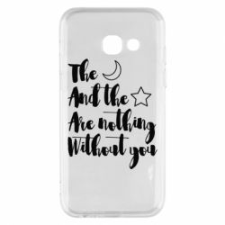 Чохол для Samsung A3 2017 The moon and the stars are nothing without you