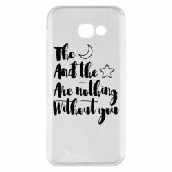 Чохол для Samsung A5 2017 The moon and the stars are nothing without you