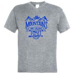 Чоловіча футболка з V-подібним вирізом The mountains are calling must go
