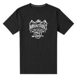 Чоловіча стрейчева футболка The mountains are calling must go