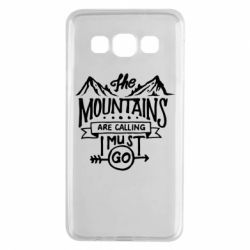 Чохол для Samsung A3 2015 The mountains are calling must go