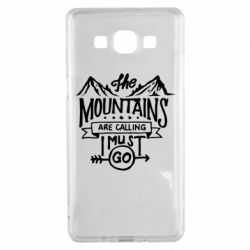 Чохол для Samsung A5 2015 The mountains are calling must go