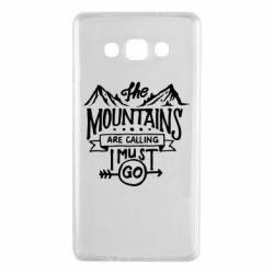 Чохол для Samsung A7 2015 The mountains are calling must go