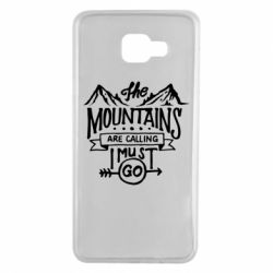 Чохол для Samsung A7 2016 The mountains are calling must go