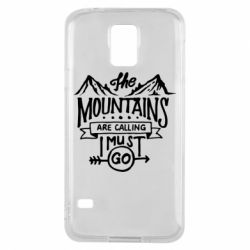 Чохол для Samsung S5 The mountains are calling must go