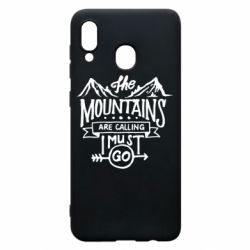 Чохол для Samsung A30 The mountains are calling must go