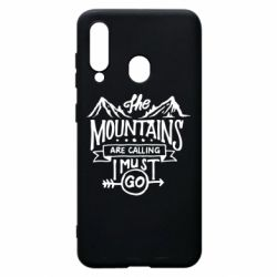 Чохол для Samsung A60 The mountains are calling must go