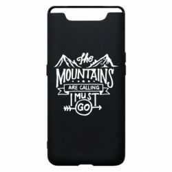 Чохол для Samsung A80 The mountains are calling must go
