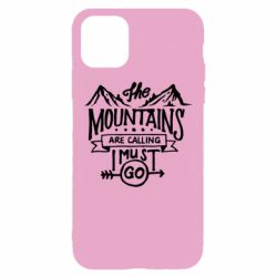 Чохол для iPhone 11 The mountains are calling must go