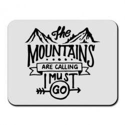 Килимок для миші The mountains are calling must go