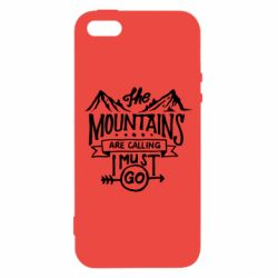 Чохол для iphone 5/5S/SE The mountains are calling must go