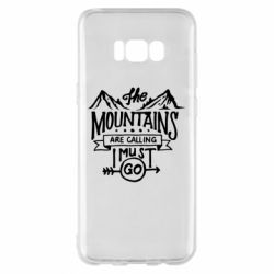 Чохол для Samsung S8+ The mountains are calling must go