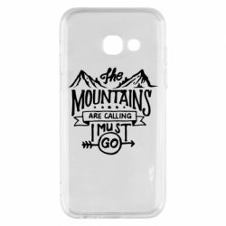Чохол для Samsung A3 2017 The mountains are calling must go
