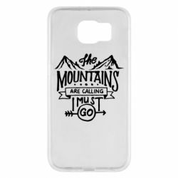 Чохол для Samsung S6 The mountains are calling must go