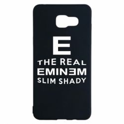 Чехол для Samsung A5 2016 The Real Slim Shady - FatLine