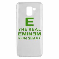 Чехол для Samsung J6 The Real Slim Shady - FatLine