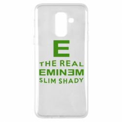 Чехол для Samsung A6+ 2018 The Real Slim Shady - FatLine