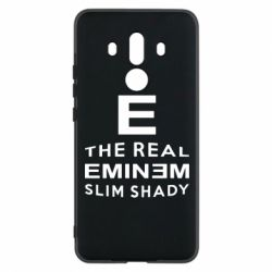 Чехол для Huawei Mate 10 Pro The Real Slim Shady - FatLine