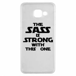 Чохол для Samsung A3 2016 The sass is strong with this one
