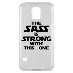 Чохол для Samsung S5 The sass is strong with this one