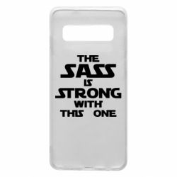 Чохол для Samsung S10 The sass is strong with this one