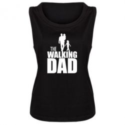 Женская майка The walking dad