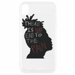 Чехол для iPhone XR There is no and to the pain