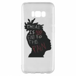 Чехол для Samsung S8+ There is no and to the pain