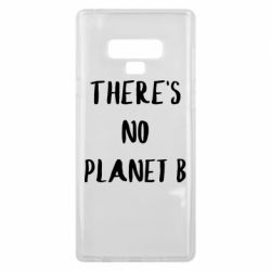 Чохол для Samsung Note 9 There's no planet b