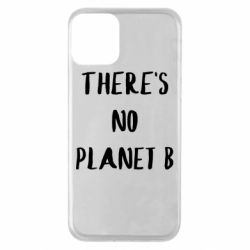 Чохол для iPhone 11 There's no planet b