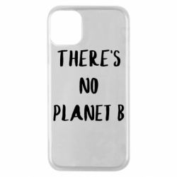 Чохол для iPhone 11 Pro There's no planet b